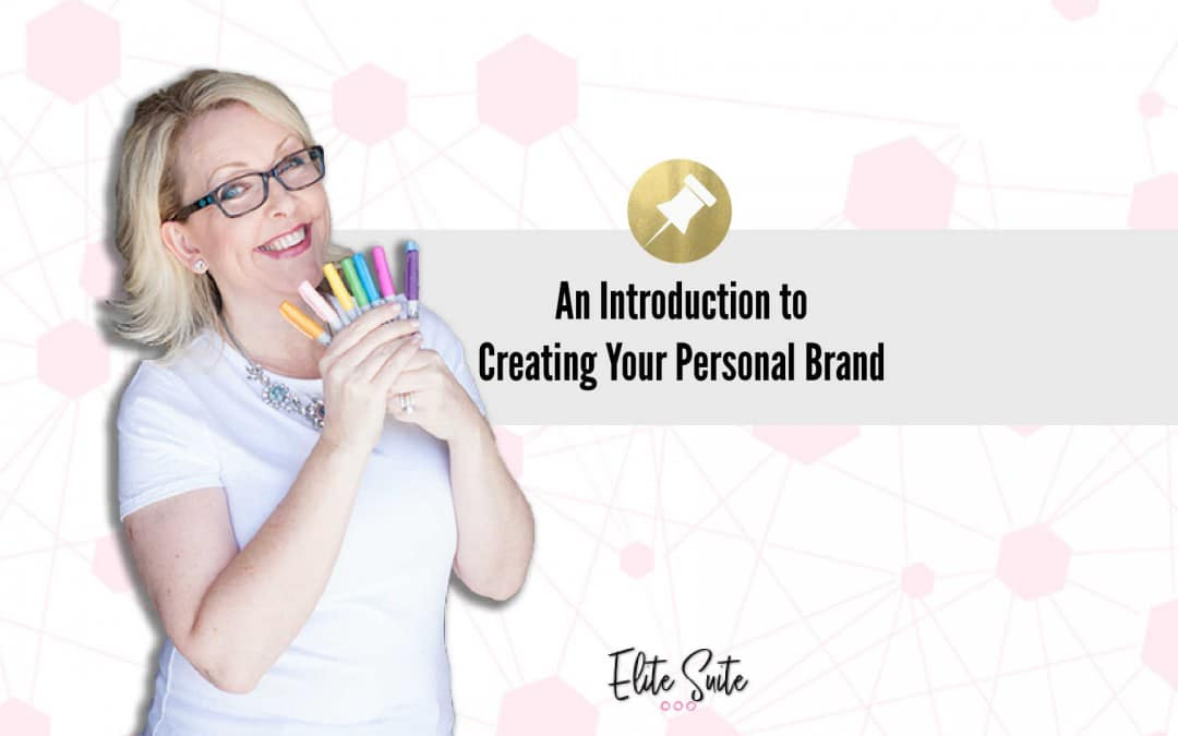 An Introduction to Creating Your Personal Brand