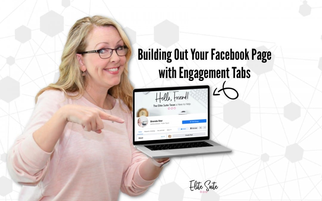 Building Out Your Facebook Page with Engagement Tabs
