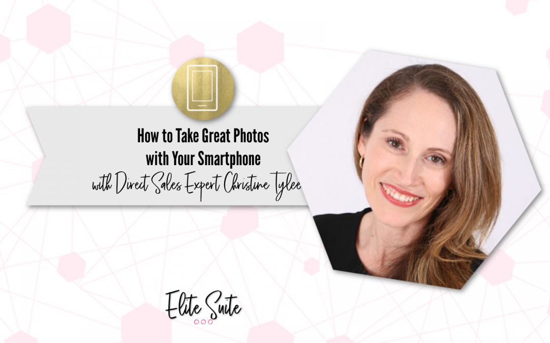 How to Take Great Pictures with Your Smart Phone