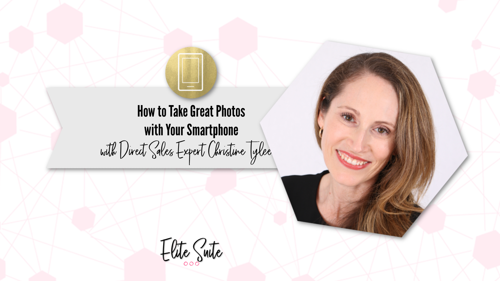 How to Take Great Pictures with Your Smart Phone - Masterclass title overlay