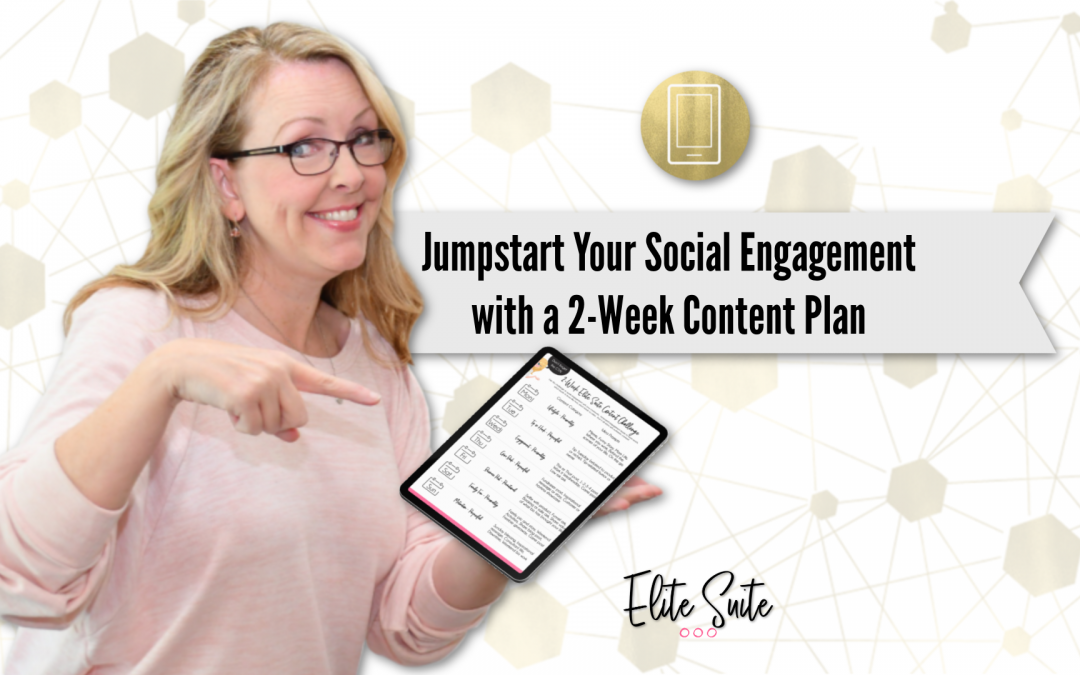 Jumpstart Your Social Engagement with a 2-Week Content Plan