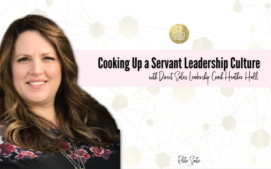 Cooking Up a Servant Leadership Culture