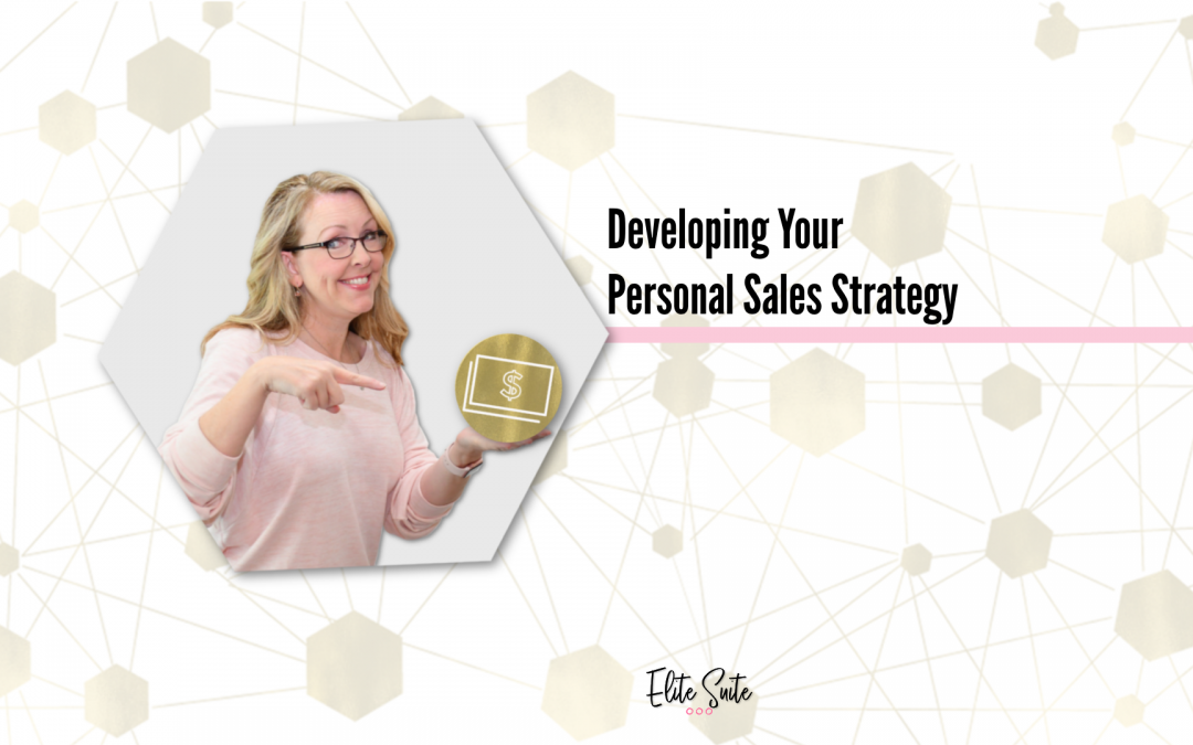 Developing Your Personal Sales Strategy